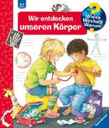 Cover-Bild zu Rübel, Doris: Wir entdecken unseren Körper