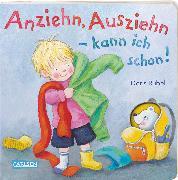Cover-Bild zu Rübel, Doris: Anziehn, Ausziehn - kann ich schon!