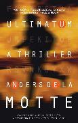 Cover-Bild zu Ultimatum von de la Motte, Anders