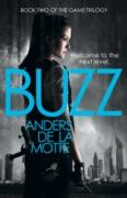 Cover-Bild zu Buzz (The Game Trilogy, Book 2) (eBook) von Motte, Anders de la