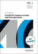 Cover-Bild zu Brawand-Willers, Carola: IKA 3: Schriftliche Kommunikation und Korrespondenz, Bundle mit digitalen Lösungen