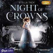 Cover-Bild zu Night of Crowns. Spiel um dein Schicksal von Tack, Stella