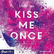 Cover-Bild zu Kiss me once (Audio Download) von Tack, Stella