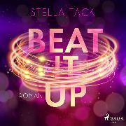 Cover-Bild zu Beat it up (Stars and Lovers 1) (Audio Download) von Tack, Stella