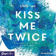 Cover-Bild zu Kiss me twice (Audio Download) von Tack, Stella