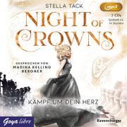 Cover-Bild zu Night of Crowns 02. Kämpf um dein Herz von Tack, Stella