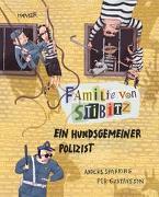 Cover-Bild zu Familie von Stibitz - Ein hundsgemeiner Polizist von Sparring, Anders