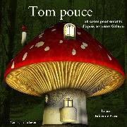 Cover-Bild zu Tom Pouce des frères Grimm (Audio Download) von Grimm, Frères