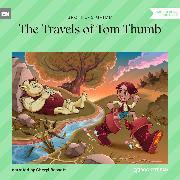 Cover-Bild zu The Travels of Tom Thumb (Ungekürzt) (Audio Download) von Grimm, Brothers