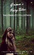 Cover-Bild zu Grimm's Fairy Tales (Complete Collection - 200+ Tales) (eBook) von Grimm, Brothers