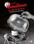 Cover-Bild zu Das offizielle Kochbuch zum Original Krimidinner® von Grimm, Tom