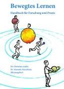 Cover-Bild zu Bewegtes Lernen von Andrä, Christian (Hrsg.)