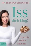 Cover-Bild zu Iss dich klug! (eBook) von Macedonia, Manuela