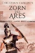 Cover-Bild zu Der Lange Krieg: Zorn des Ares (eBook) von Cameron, Christian