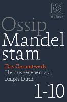 Cover-Bild zu Mandelstam, Ossip: Das Gesamtwerk (eBook)