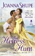 Cover-Bild zu The Heiress Hunt von Shupe, Joanna