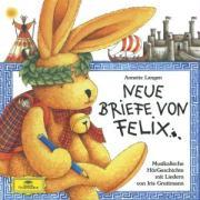 Cover-Bild zu Langen, Annette: Neue Briefe von Felix. CD