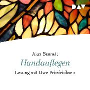 Cover-Bild zu Handauflegen (Audio Download) von Bennett, Alan
