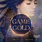 Cover-Bild zu Game of Gold (Ungekürzt) (Audio Download) von Mahurin, Shelby