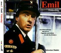 Cover-Bild zu Emil - Füürobig von Steinberger, Emil (Aufgef.)