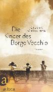 Cover-Bild zu Calaciura, Giosuè: Die Kinder des Borgo Vecchio (eBook)