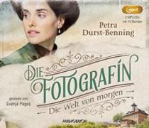 Cover-Bild zu Die Fotografin - Die Welt von Morgen von Durst-Benning, Petra