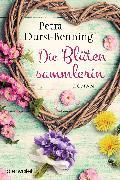 Cover-Bild zu Die Blütensammlerin (eBook) von Durst-Benning, Petra