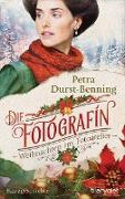 Cover-Bild zu Die Fotografin - Weihnachten im Fotoatelier (eBook) von Durst-Benning, Petra