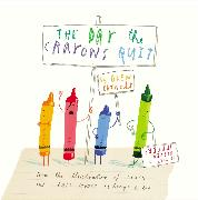 Cover-Bild zu The Day the Crayons Quit von Daywalt, Drew