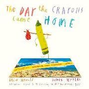 Cover-Bild zu The Day the Crayons Came Home von Daywalt, Drew