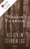Cover-Bild zu Als ich im Sterben lag (eBook) von Faulkner, William