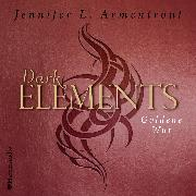 Cover-Bild zu Dark Elements - Goldene Wut (ungekürzt) (Audio Download) von Armentrout, Jennifer L.