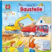 Cover-Bild zu WAS IST WAS Kindergarten Band 15. Baustelle von Weller-Essers, Andrea