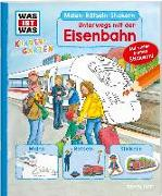 Cover-Bild zu WAS IST WAS Kindergarten. Unterwegs mit der Eisenbahn von Schuck, Sabine