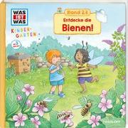 Cover-Bild zu WAS IST WAS Kindergarten Band 23. Entdecke die Bienen! von Weller-Essers, Andrea