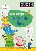 Cover-Bild zu Duden: Mein lustiger Denkspiele-Block von Weller-Essers, Andrea
