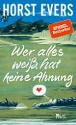 Cover-Bild zu Evers, Horst: Wer alles weiß, hat keine Ahnung (eBook)