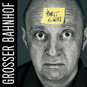 Cover-Bild zu Evers, Horst: Horst Evers, Grosser Bahnhof (Audio Download)