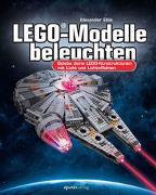 Cover-Bild zu LEGO®-Modelle beleuchten von Ehle, Alexander