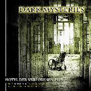 Cover-Bild zu Winter, Markus: Dark Mysteries, Folge 3: Hotel der verlorenen Zeit (Audio Download)