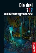 Cover-Bild zu Die drei ??? und die schweigende Grotte (drei Fragezeichen) (eBook) von Dittert, Christoph