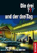 Cover-Bild zu Die drei ??? und der dreiTag (drei Fragezeichen) (eBook) von Buchna, Hendrik