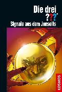 Cover-Bild zu Die drei ??? Signale aus dem Jenseits (drei Fragezeichen) (eBook) von Minninger, André