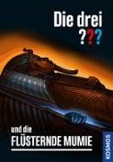 Cover-Bild zu Die drei ??? und die flüsternde Mumie (drei Fragezeichen) (eBook) von Arthur, Robert