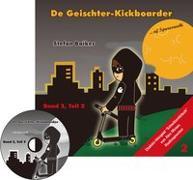 Cover-Bild zu Baiker, Stefan: Der Geisterkickboarder Band 2, Teil 2