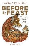 Cover-Bild zu Before the Feast (eBook) von Stanisic, Sasa