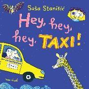 Cover-Bild zu Hey, hey, hey, Taxi! von Stanisic, Sasa