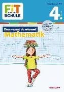 Cover-Bild zu Essers, Andrea: FiT FÜR DIE SCHULE: Das musst du wissen! Mathematik 4. Klasse