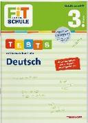 Cover-Bild zu Meyer, Julia: FiT FÜR DIE SCHULE. Tests mit Lernzielkontrolle. Deutsch 3. Klasse