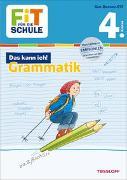 Cover-Bild zu Essers, Andrea: FiT FÜR DIE SCHULE: Das kann ich! Grammatik 4. Klasse